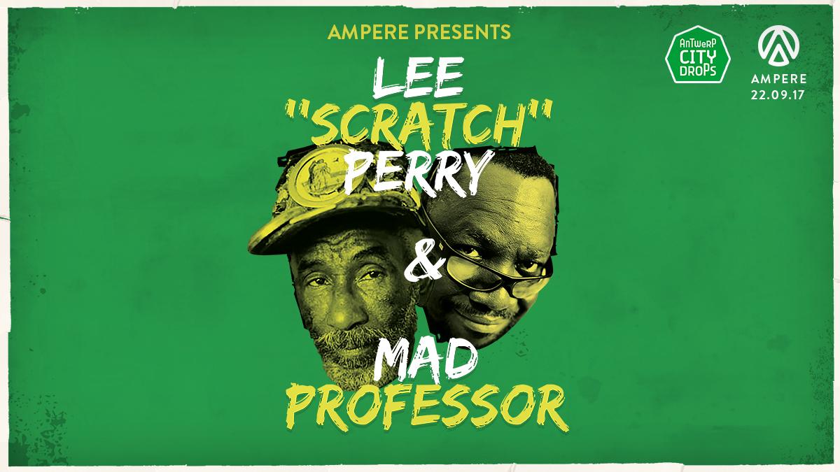 lee scratch perry mad professor ampere antwerp