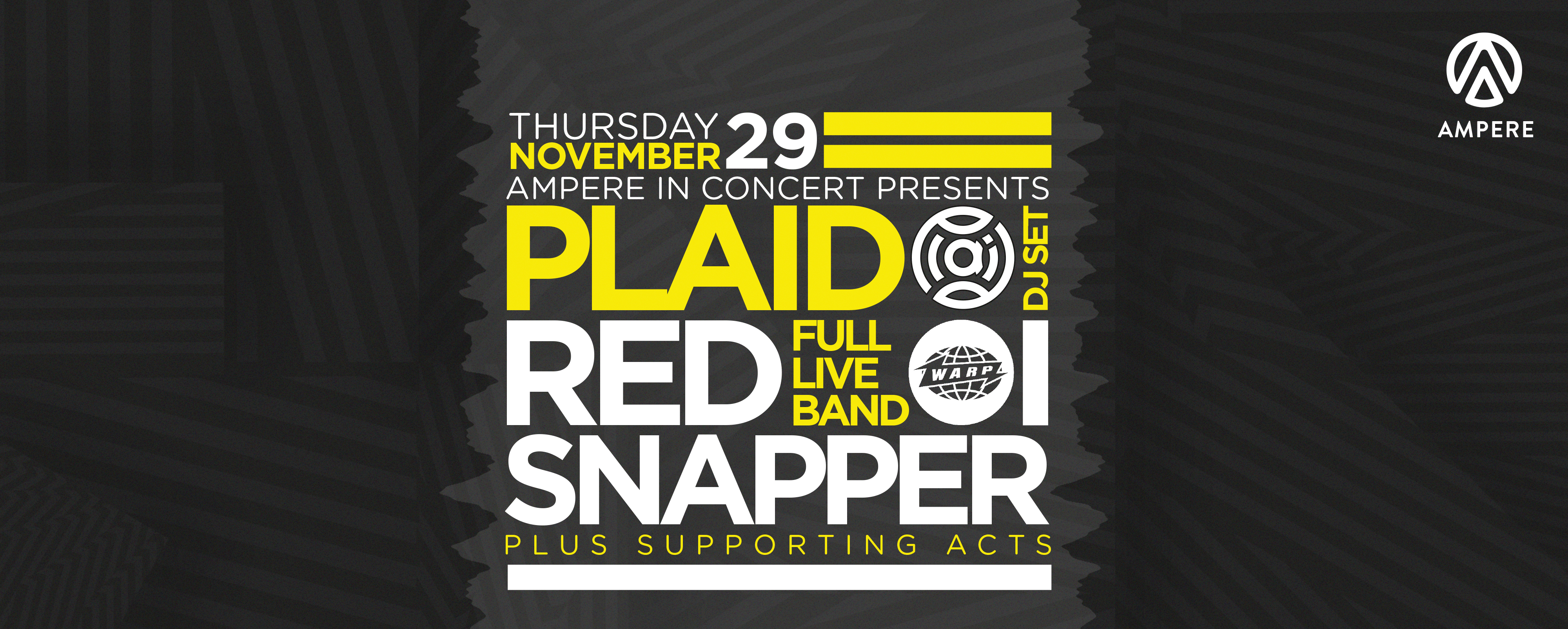 Ampere Ampere in concert: Red Snapper live + Plaid dj set (WARP